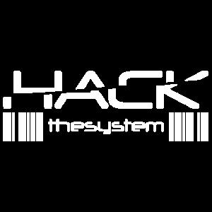 Hack das System