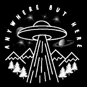 Alien Ufo Anywhere but here Zeichnung Grafik Toll