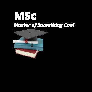 MSc Meister von etwas Coolem