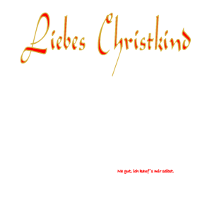 liebes christkind weiss