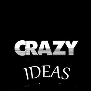 Vertrauen Sie Ihren verrückten Ideen