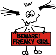 Sprüche- Kult- & Fun-Shirt: Freaky Girl