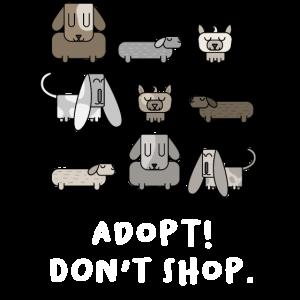 Adopt don't shop Spruch süße Hunde Tierschutz