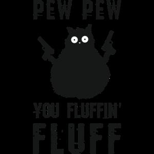 Pew pew Katze fluffy fluff Cat funny lustige Katze