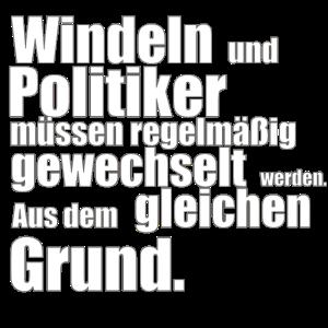 Windeln und Politiker müssen regelmäßig gewechselt