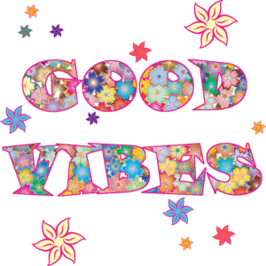 good vibes 4