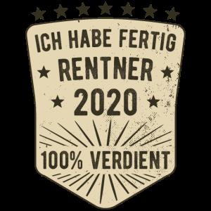 Rentner 2020 Ruhestand Rente ICH HABE FERTIG 100%