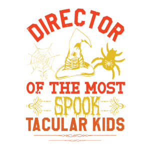 Director of the most spook tacular kids
