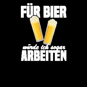 Für Bier würde ich sogar arbeiten. volles Bierglas