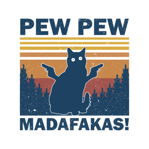 Katze Pew Pew Madafakas Vintage Retro funny Cat