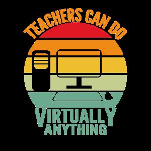 Der Lehrer kann praktisch alles tun