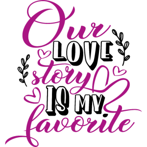 Brautgeschenk: Our love story is my favorite