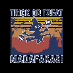 Madafakas Halloween Trick or Treat