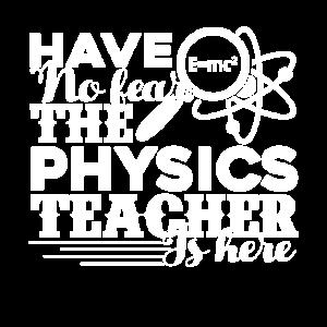 Physiklehrer Der Physiklehrer ist da