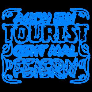 Feiern mit Tourist