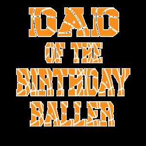 Vater des Geburtstagsballer-Basketball-Themas