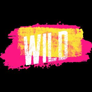 Wild Schrift Pastellfarben Spruch