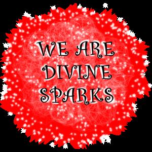 Wir sind göttliche Funken / Wir sind göttliche Funken