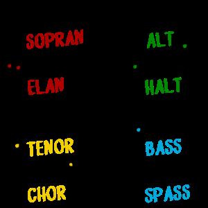 Ohne Sopran kein Elan, ohne tenor - lustiger Chor