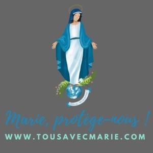 Marie, protège-nous !