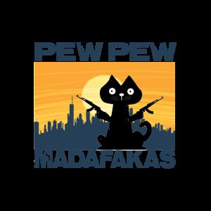 Funny Pew Pew Madafakas Cat
