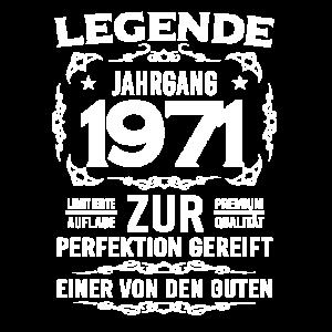 Legende, Jahrgang 1971, zur Perfektion gereift