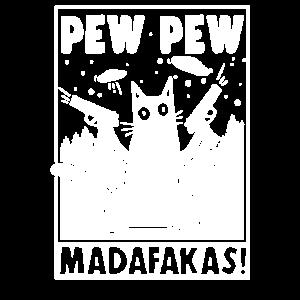 Cat Pew Pew Madafakas Vintage lustige Katze