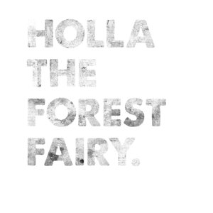 Holla The Forest Fairy Engleutsch Denglisch Spruch