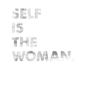Self Is The Woman Engleutsch Spruch Denglisch