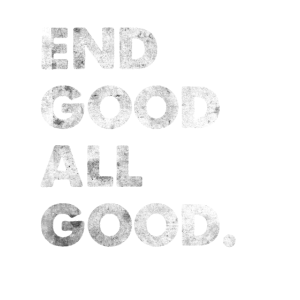 End Good All Good Engleutsch Denglisch T-Shirt