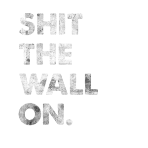 Shit The Wall On Engleutsch Denglisch Spruch Shirt