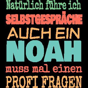 Natürlich Selbstgespräche Noah fragen