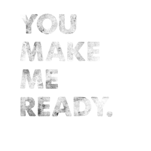 You Make Me Ready Engleutsch Spruch Denglisch
