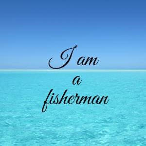 Ich bin ein Fischer