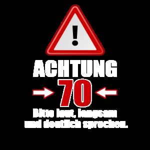 Achtung 70! Lustiges Geschenk zum 70. Geburtstag