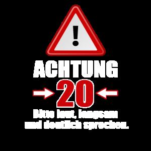 Achtung 20! Lustiges Geschenk zum 20. Geburtstag