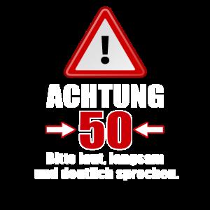 Achtung 50! Lustiges Geschenk zum 50. Geburtstag