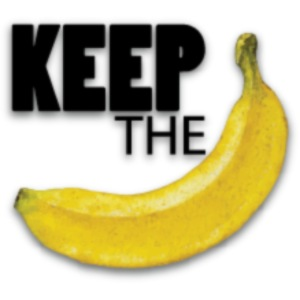 Keep the banana