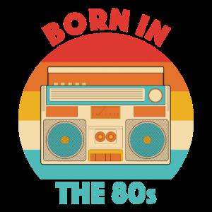 Born in the 80s Geschenk
