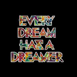 Jeder Traum hat einen Träumer