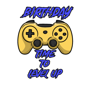 Birthday time to Level Up