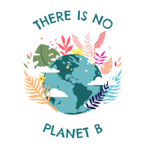 Es gibt keinen Planet B There is no Planet B