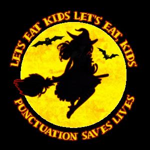 Halloween Lass uns Kinder essen Interpunktion rettet Leben