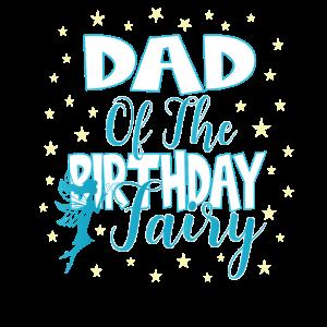 Vater der Geburtstagsfee Prinzessin Mädchen Party