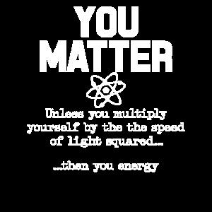 Sie sind wichtig, dann Sie Energie lustige Wissenschaft