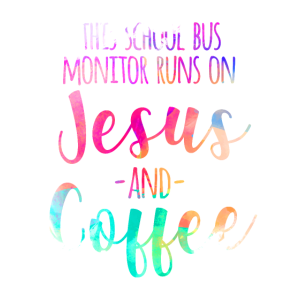This School Bus Monitor Runs On Jesus & Coffee