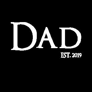 Dad Est 2019 Geburt Vatertag Geschenk