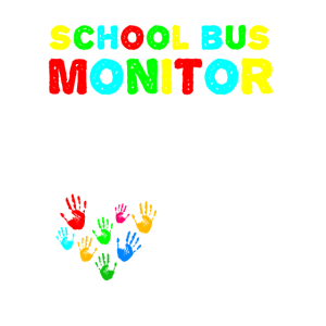 School Bus Monitor Hands Full See My Heart