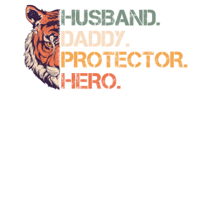 Husband Daddy Protector Hero Father Day 2020