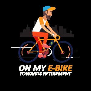 On My E-Bike Towards Retirement E Bike